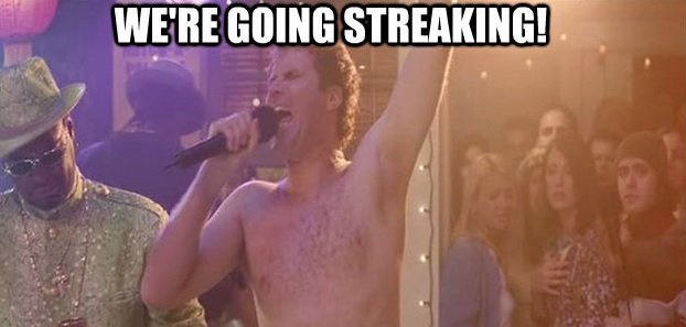 We're Going Streaking